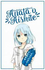 [ Fanfiction / AllKuro ] Anata o Aishite ! ( DROP ) by Rika_Yuuki_Kobayashi