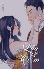 Lão và Em  by YuuNg_DBH