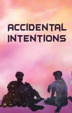 Accidental Intentions (Klance) by SukoshiNinja