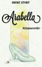 Arabella by MsSummerWriter