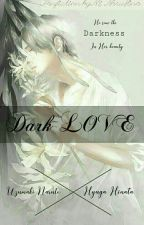 Dark Love by Mi-NaruHina