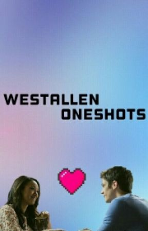 westallen oneshots by dreaming_of_space