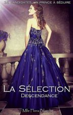 La Sélection ; Descendance by MlleFloraBlanche