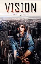 Vision [Larry Stylinson AU] by likeaphoton