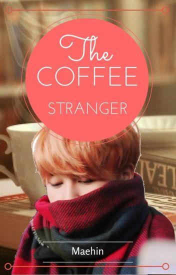 The Coffee Stranger - BTS Jimin FF (✔️)