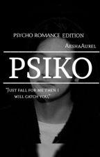Psiko by GadisBungaHijau