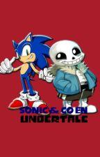 Sonic & Co En Undertale  by UnBoludoConHuevos