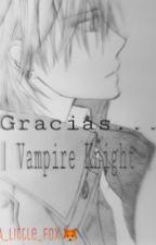 Gracias... | Vampire Knight | Zero Kiryuu & Tu | by A_Little_Fox