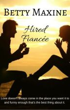 Hired fiancée by ms_lexcy