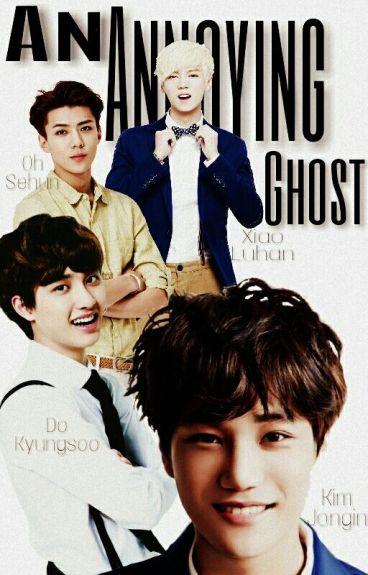 An annoying ghost - [Kaisoo- Hunhan]