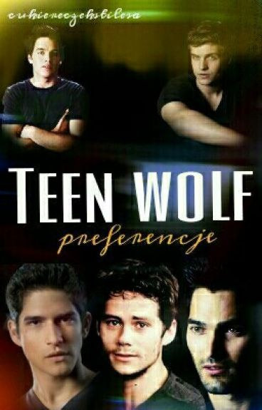 Teen Wolf // Preferencje