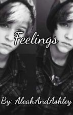 Feelings (Justin Blake Fanfic) by AleahAndAshley