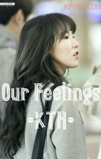 {S1} Our Feelings (Taehyung X Wendy) by liyatrbl_