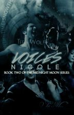 Voices #2 (2nd book of Obsession) by iamnicole99