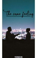 The Same Feeling by graciawidi