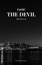 Lovin' The Devil by sydney_w24