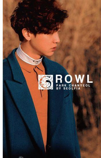 Growl | chanyeol x reader
