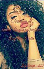 Chronique De Soniia~ Le Thug Love De Moi  by Senego_221