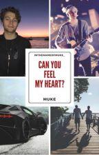 Can you feel my heart? ❁  MUKE by inthenameofmuke_