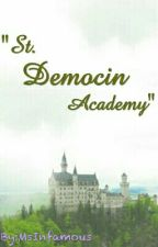 St. Democin Academy by MsInfamous