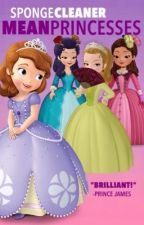 Sofia the first: Mean Princesses by Spongecleaner