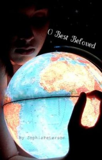 O Best Beloved