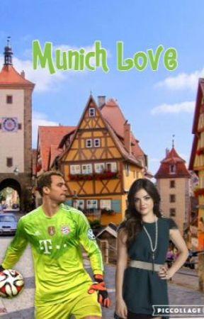 Munich Love - Manuel Neuer fanfiction (tome 2 de Paris Love)  by PrincesseDallas18