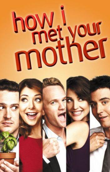 How I Met Your Mother Quotes Rubi Wattpad