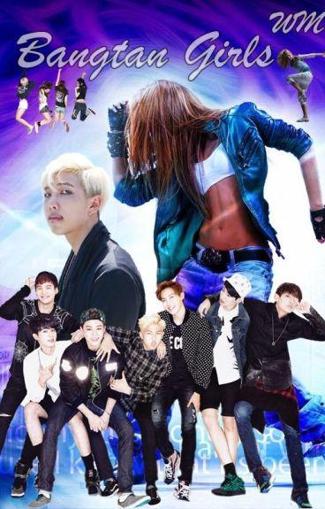 Bangtan Girls (BTS FF)