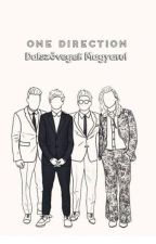 One Direction Dalszövegek Magyarul by bookdragoon17