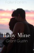 Baby Mine by FallenForHim