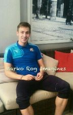 Marko Rog Imagines by high_on_loving_you