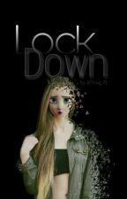 Lock Down  by Thug_PJ
