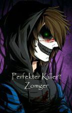 Perfekter Killer? #ZomGer by Bluepuma