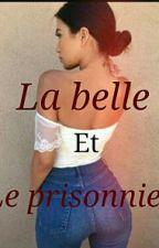 La belle et le prisonnier  Changement  by Iv0iriennE