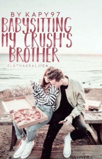 Babysitting My Crush's Brother