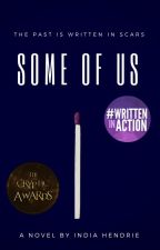 Some Of Us - A Teen Dystopian Novel by theinkstainsblog