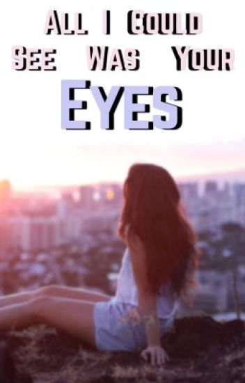 All I Could See Was Your Eyes| Shawn Mendes