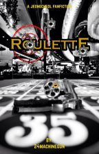Roulette 「COMPLETE」 by 24machinegun