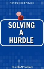 Solving A Hurdle by HurdleAProblem
