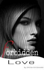 Forbidden Love by DIYOSA-DIYOSAHAN