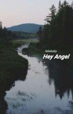 Hey Angel - Fenji by bridsLarry