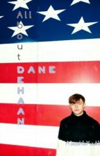 All About Dane DeHaan! by AixashixYuukino