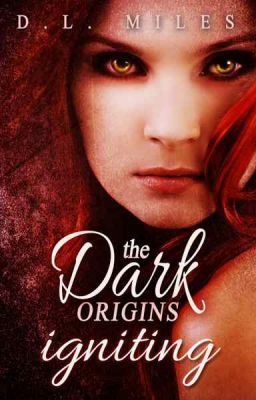 Igniting (The Dark Origins)