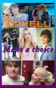 Dovell: Make A Choice by purple_vampire2003