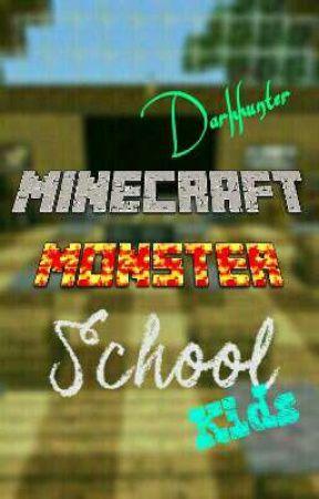 Minecraft Monster School by Darkhunter_CBM
