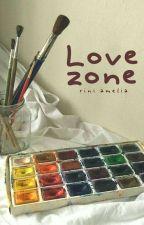 [#3] Love Zone by riniamelio
