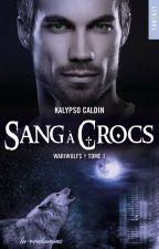 Sang à Crocs (sous contrat d'édition) by Kalypso-II