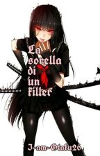 La sorella di un Killer by I-am-Otaku26