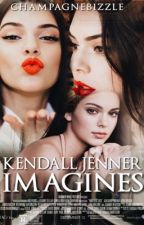 Kendall Jenner Imagines by champagnebizzle